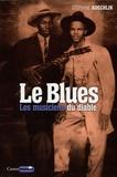 Stéphane Koechlin - Le Blues - Les musiciens du diable.