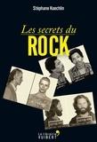 Stéphane Koechlin - Les secrets du rock.