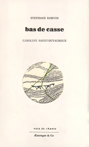 Stéphane Korvin - Bas de casse.