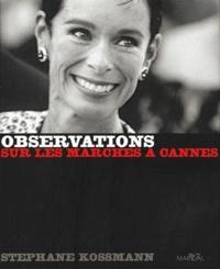 Stéphane Kossmann et François Cheval - Observations - Sur les marches à Cannes.