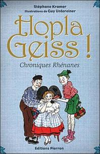 Stéphane Kramer - Hopla geiss ! - Chroniques Rhénanes.