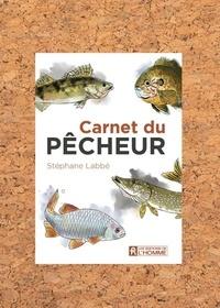 Stéphane Labbé - Carnet du pêcheur.