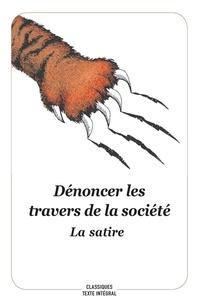 Stéphane Labbe et  Collectif - Dénoncer les travers de la société - La satire.