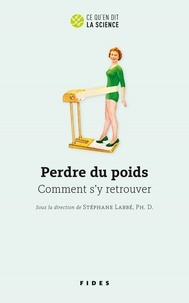 Stéphane Labbé - Perdre du poids - Comment s'y retrouver.