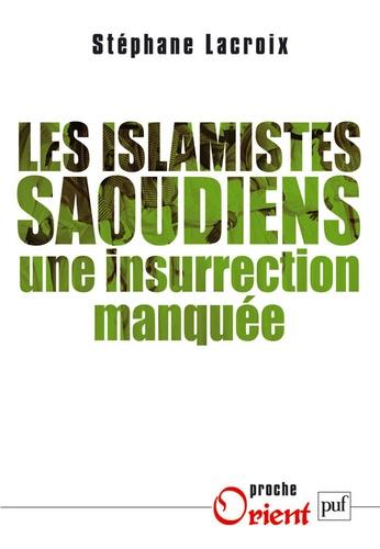 Les islamistes saoudiens. Une insurrection manquée