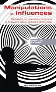 Manipulations et influences - Réalités et représentations à travers deux siècles détudes.pdf