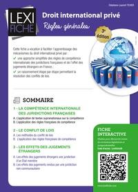 Stéphane-Laurent Texier - Droit international privé - Règles générales.