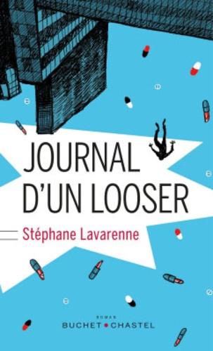 Stéphane Lavarenne - Journal d'un looser.
