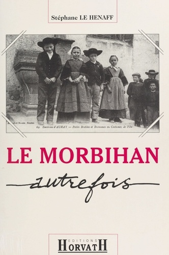 Le Morbihan autrefois
