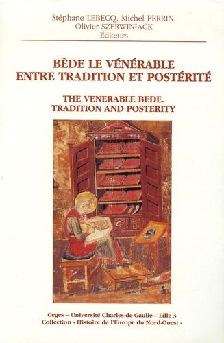 Bède le Vénérable entre tradition et postérité