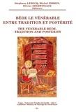 Stéphane Lebecq et Michel Perrin - Bède le Vénérable entre tradition et postérité.
