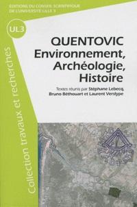 Stéphane Lebecq et Bruno Béthouart - Quentovic - Environnement, archéologie, histoire.