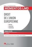 Stéphane Leclerc - Droit de l'Union européenne - Sources, caractères, contentieux.