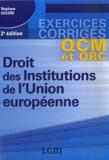 Stéphane Leclerc - Droit des Institutions de l'Union européenne.