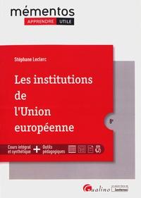 Stéphane Leclerc - Les institutions de l'Union européenne.