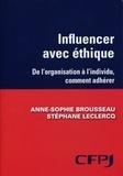 Stéphane Leclercq - Influencer avec éthique - De l'organisation à l'individu, comment faire adhérer.