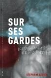 Stéphane Ledien - Les phalanges d'Eddy Barcot  : Sur ses gardes.