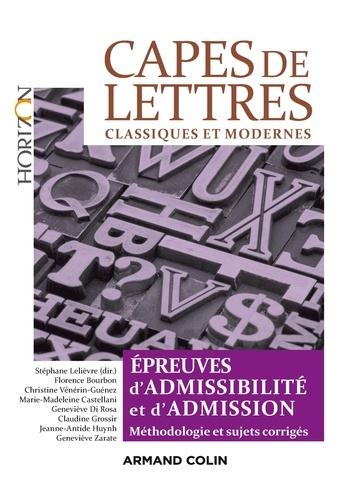 CAPES de Lettres - 3éd.. Toutes les épreuves d'admissibilité et d'admission