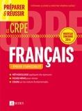 Stéphane Lelièvre et Christine Vénérin-Guénez - Préparer et réussir le CRPE - Épreuve d'admissibilité de Français - Nouveau concours 2014.