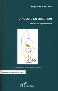 Histoiresdenlire.be L'inceste en question - Secret et Signalement Image