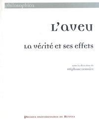 Stéphane Lemaire - L'aveu - La vérité et ses effets.
