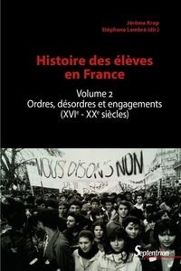Deedr.fr Histoire des élèves - Volume 2, Ordres, désordres et engagements (XVIe-XXe siècles) Image