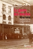 Stéphane Lembré - La guerre des bouches - Ravitaillement et alimentation à Lille (1914-1919).