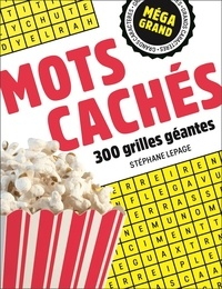 Stéphane Lepage - Mots cachés - 300 grilles géantes.