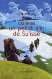 Stéphane Leu - Comme un petit air de Suisse.