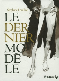 Stéphane Levallois - Le dernier modèle.