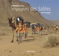 Stéphane Levin - Voyageur des sables.