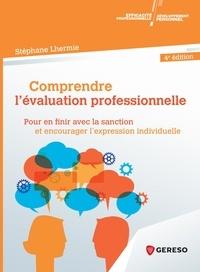 Téléchargements ebooks gratuits Comprendre l'évaluation professionnelle  - Pour en finir avec la sanction et encourager l'expression individuelle  en francais par Stéphane Lhermie 9782378902179