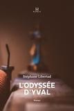 Stéphane Libertad - L'Odyssée d'Yval.
