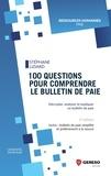 Stéphane Liziard - 100 questions pour comprendre le bulletin de paie.