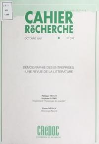 Stéphane Loire et Pierre Médan - Démographie des entreprises : une revue de la littérature.