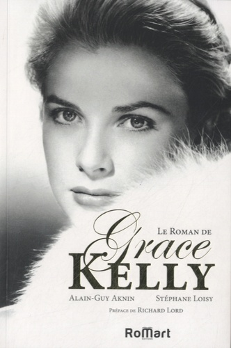 Le roman de Grace Kelly