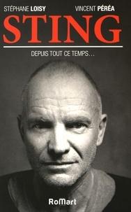 Stéphane Loisy et Vincent Péréa - Sting - Depuis tout ce temps....