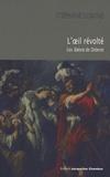 Stéphane Lojkine - L'oeil révolté - Les Salons de Diderot.