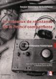 Stéphane Longuet et Nathalie Genet-Rouffiac - Les réseaux de résistance de la France combattante - Dictionnaire historique.
