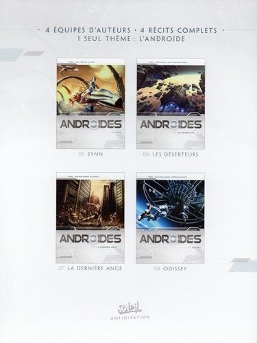 Androides Saison 2 Coffret en 4 volumes. Tome 5, Synn ; Tome 6, Les déserteurs ; Tome 7, La dernière ange ; Tome 8, Odissey