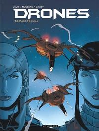 Stéphane Louis et Sylvain Runberg - Drones Tome 2 : Post-Trauma.