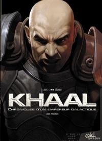 Stéphane Louis et Valentin Sécher - Khaal, chroniques d'un empereur galactique Tome 1 : .
