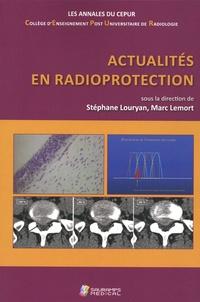 Stéphane Louryan et Marc Lemort - Actualités en radioprotection.