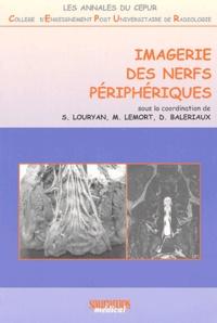 Stéphane Louryan et Marc Lemort - Imagerie des nerfs périphériques.