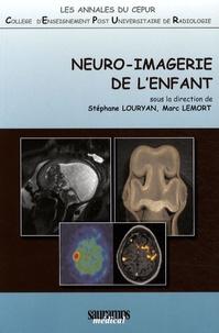 Stéphane Louryan et Marc Lemort - Neuro-imagerie de l'enfant.