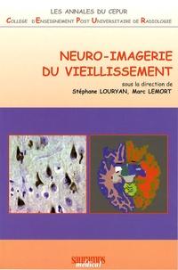 Stéphane Louryan et Marc Lemort - Neuro-imagerie du vieillissement.