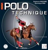 Stéphane Macaire et Dominique Pan - Polo Technique.