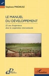 Le manuel du développement - 25 ans dexpérience dans la coopération internationale.pdf
