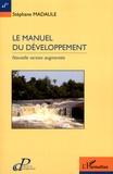 Stéphane Madaule - Le manuel du développement.