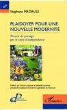 Stéphane Madaule - Plaidoyer pour une nouvelle modernité - Théorie du partage par le socle d'indépendance.